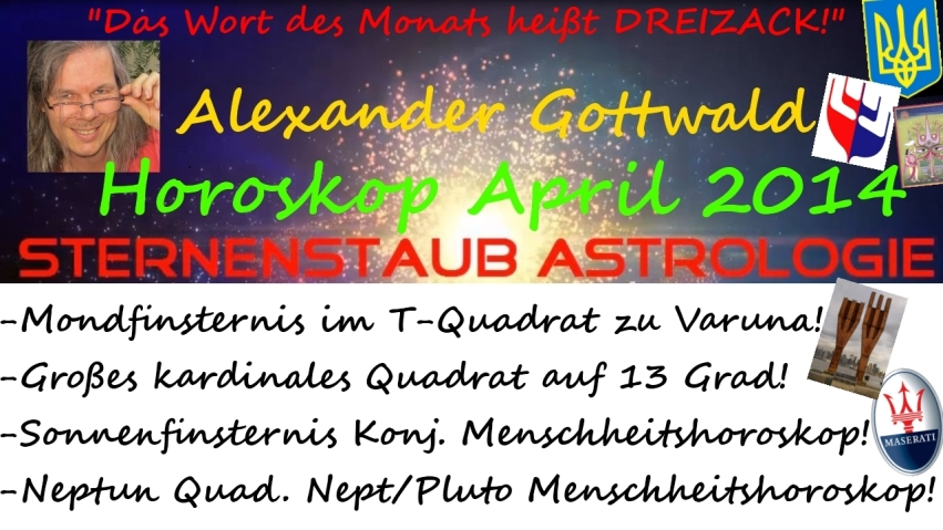 Sternernstaubastrologie Horoskop April 2014
